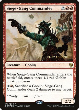Siege-Gang Commander [Dominaria Promos] | North of Exile Games