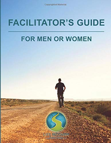 Facilitator's Guide for Men & Women: Making Facilitating Men or Women Sexual Addiction Recovery Groups a Breeze