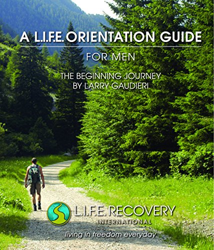 Orientation Guide for Men: The Beginning Journey (L.I.F.E. Orientation Guide)