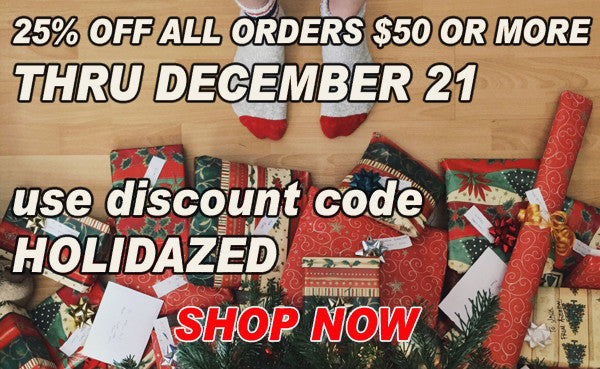 Holiday Sale - save 25% on all orders $50 or more through December 21
