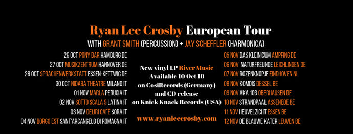 Ryan Lee Crosby European Tour Dates