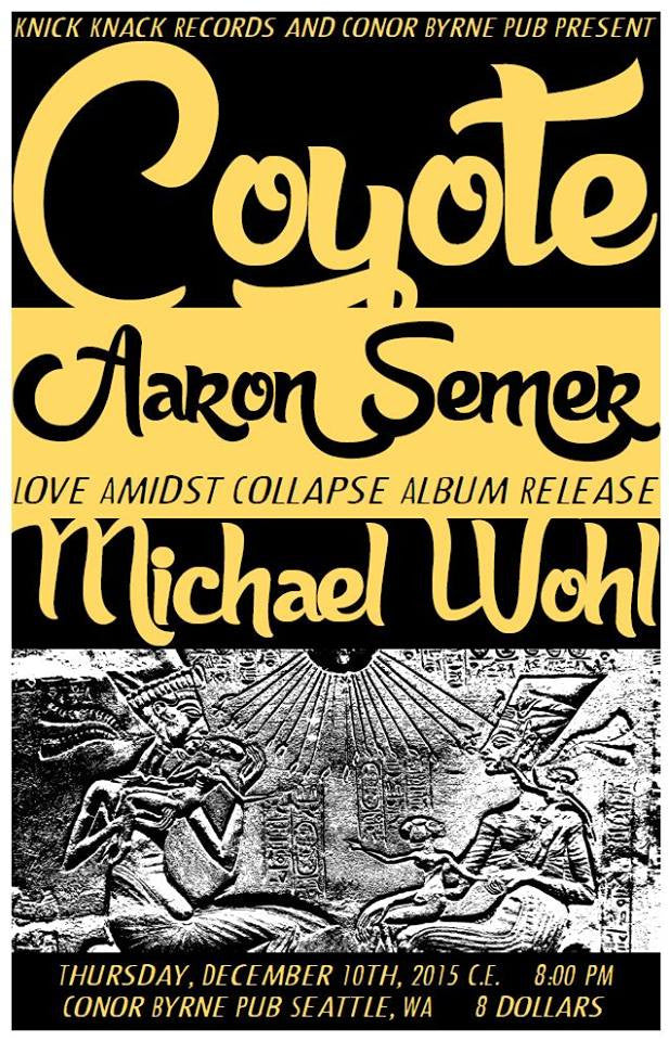"Aaron Semer ""Love Amidst Collapse"" album release December 10 at Conor Byrne"