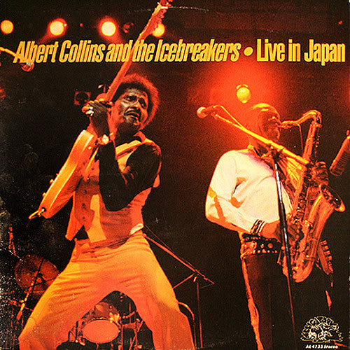 Albert Collins and The Icebreakers Live In Japan - vinyl LP