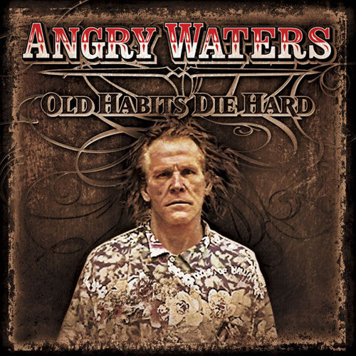 Angry Waters Old Habits Die Hard - compact disc