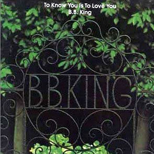 BB King To Know You Is To Love You - vinyl LP