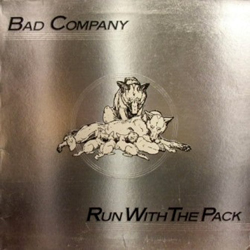 Bad Company Run With The Pack - vinyl LP