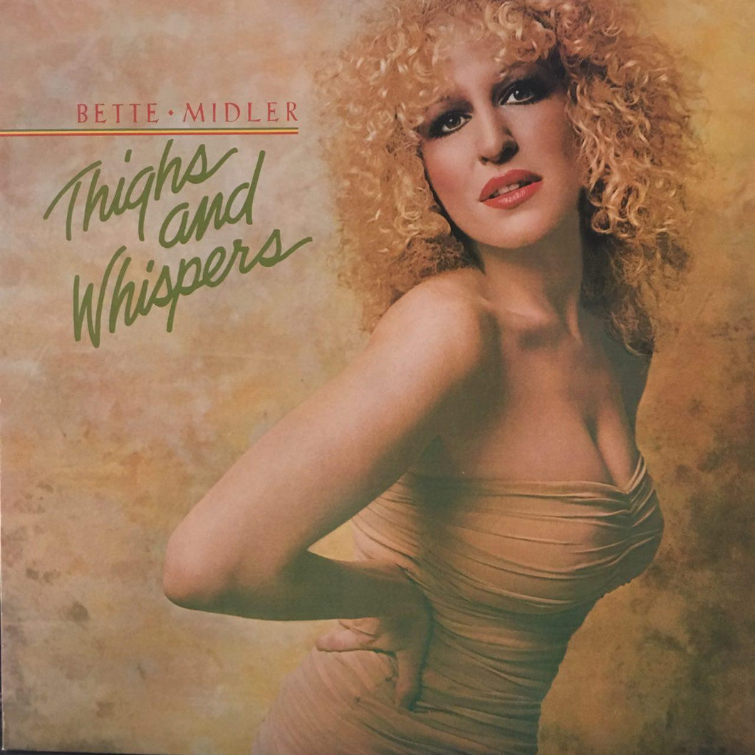 Bette Midler Thighs And Whispers - vinyl LP