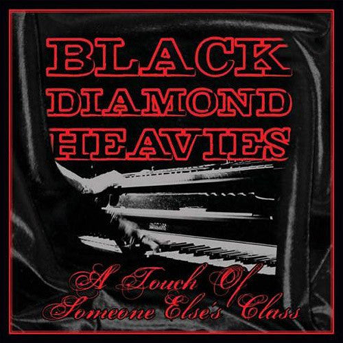 Black Diamond Heavies A Touch of Someone Else's Class - vinyl LP