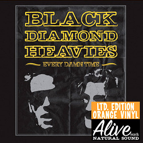 Black Diamond Heavies Every Damn Time - vinyl LP