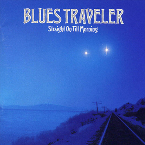 Blues Traveler Straight On Till Morning - compact disc
