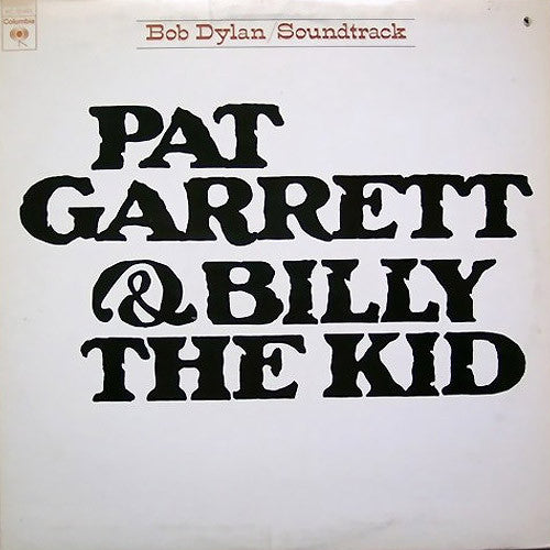 Bob Dylan Pat Garrett & Billy The Kid - vinyl LP