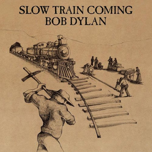 Bob Dylan Slow Train Coming - vinyl LP