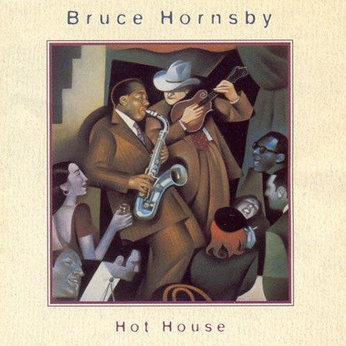 Bruce Hornsby Hot House - compact disc