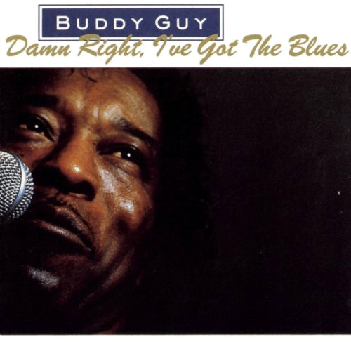 Buddy Guy Damn Right I've Got The Blues - compact disc