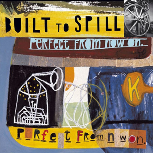 Built To Spill Perfect From Now On - vinyl LP
