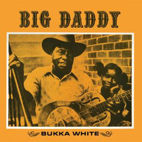 Bukka White Big Daddy - vinyl LP
