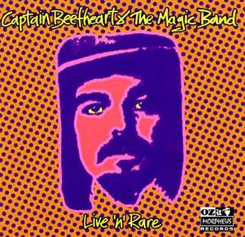 Captain Beefheart & The Magic Band Live n Rare - compact disc