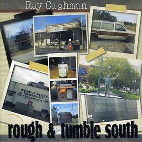Ray Cashman Rough & Tumble South - compact disc
