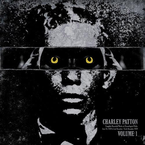 Charley Patton Complete Recorded Works Volume 1 - vinyl LP