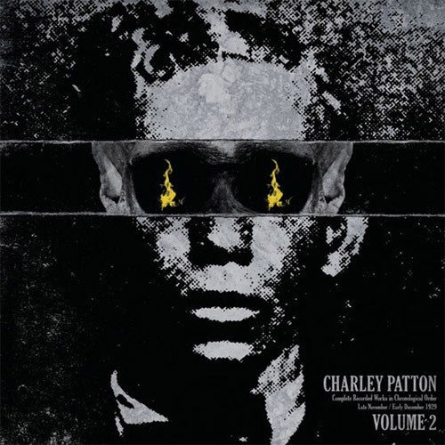 Charley Patton Complete Recorded Works Volume 2 - vinyl LP