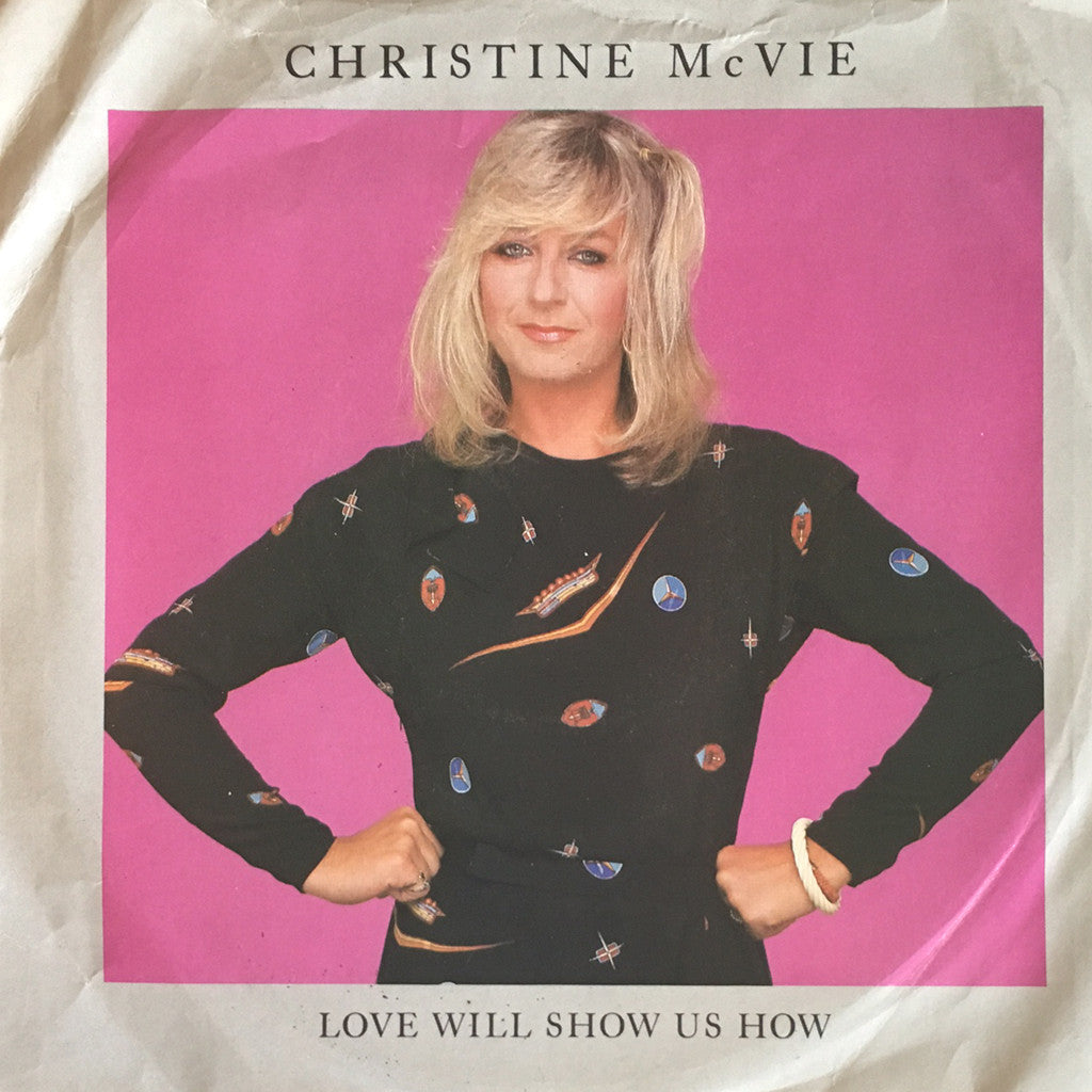 Christine McVie Love Will Show Us How / The Challenge - 7 inch