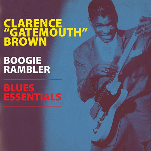 Clarence Gatemouth Brown Boogie Rambler Blues Essentials - vinyl LP