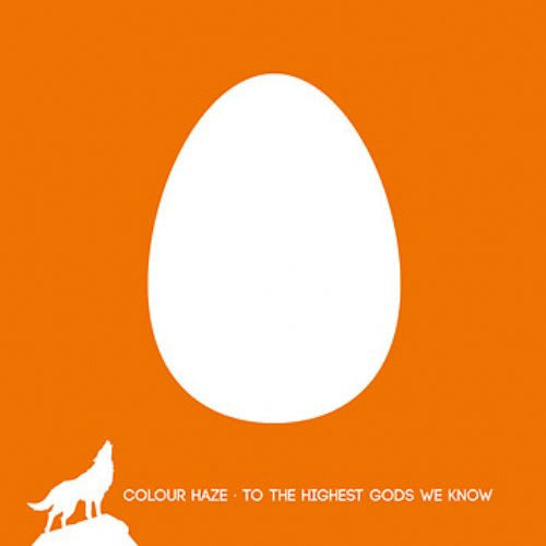 Colour Haze To The Highest Gods We Know - vinyl LP