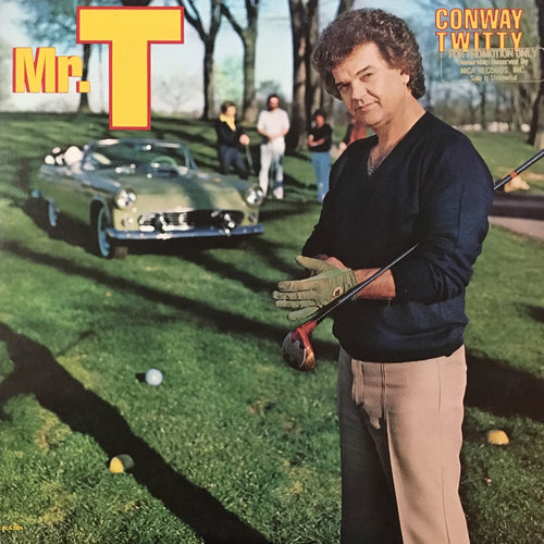 Conway Twitty Mr. T - vinyl LP
