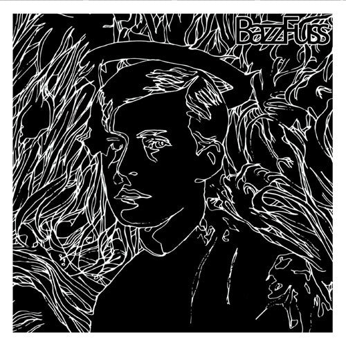 Crazy Eyes Bazz Fuss b/w World War III Songs in Hi-Fi - 7 inch vinyl