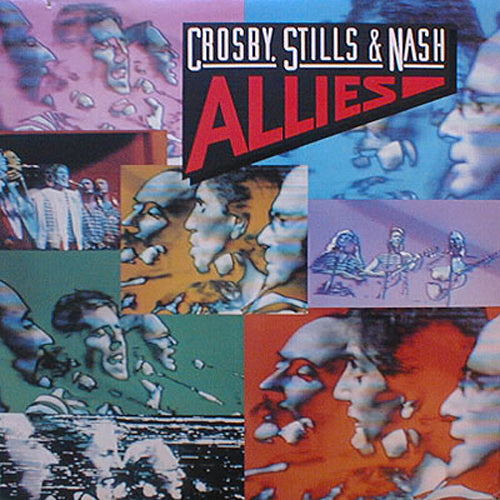 Crosby Stills & Nash Allies - vinyl LP