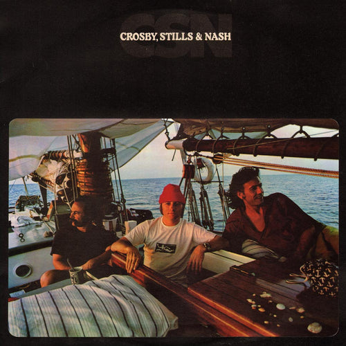 Crosby Stills & Nash CSN - vinyl LP