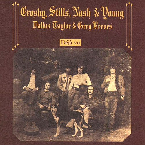 Crosby, Stills & Nash déjà vu - vinyl LP