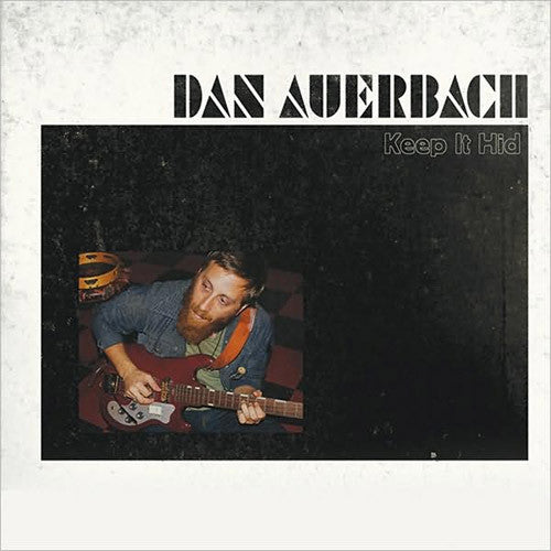Dan Auerbach Keep It Hid - vinyl LP