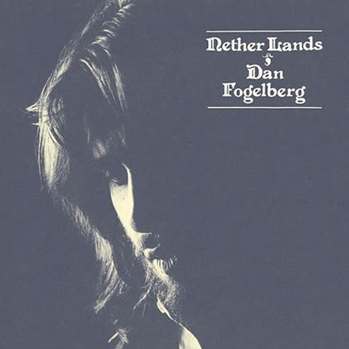 Dan Fogelberg Nether Lands - vinyl LP