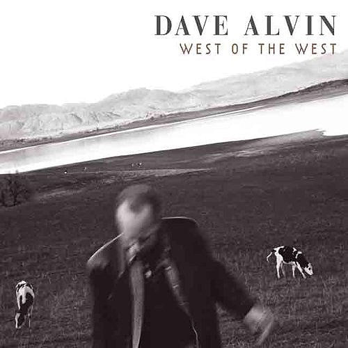 Dave Alvin West of The West - compact disc