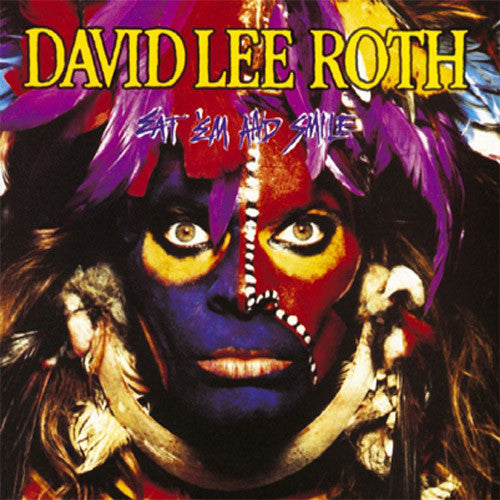 David Lee Roth Eat 'Em And Smile - vinyl LP