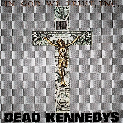 Dead Kennedys In God We Trust Inc - cassette