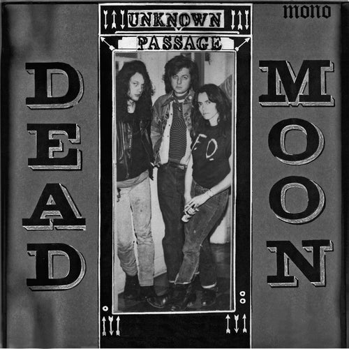 Dead Moon Unknown Passage - vinyl LP