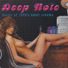 Deep Note Music of 1970's Adult Cinema - compact disc