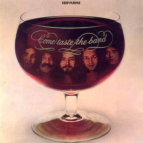Deep Purple Come Taste The Band - vinyl LP