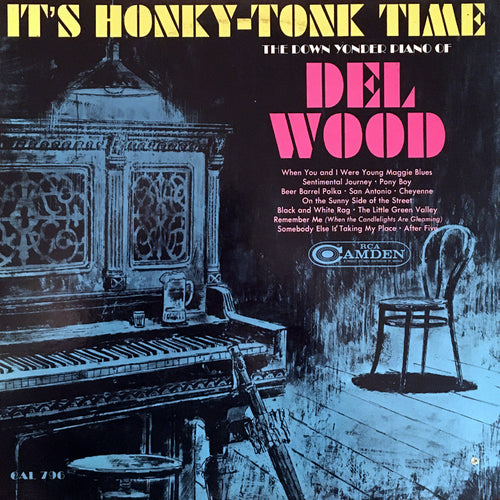 Del Wood It's Honky Tonk Time - vinyl LP