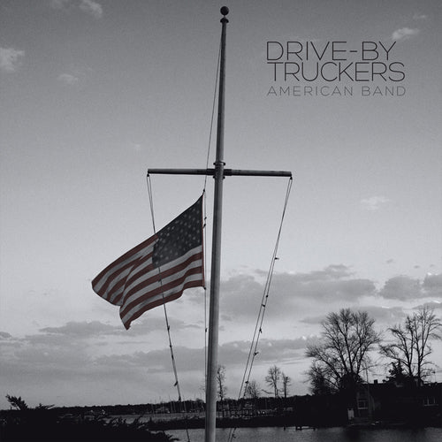 Drive-By Truckers American Band - vinyl LP