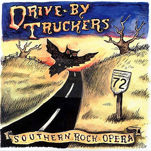 Drive-By Truckers Southern Rock Opera - vinyl LP