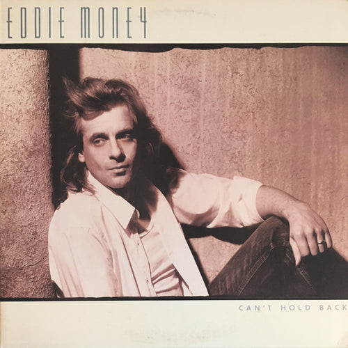 Eddie Money Can't Hold Back - vinyl LP