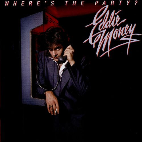 Eddie Money Where's The Party? - vinyl LP