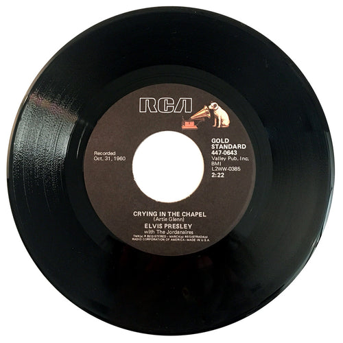 Elvis Presley Crying In The Chapel / I Believe In The Man In The Sky - 7 inch