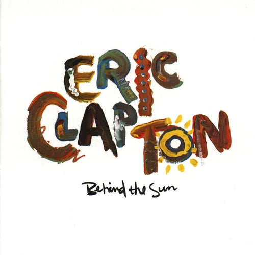 Eric Clapton Behind The Sun - vinyl LP