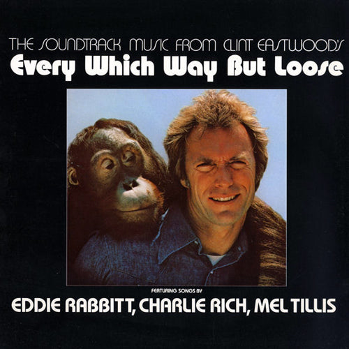Every Which Way But Loose motion picture soundtrack - vinyl LP