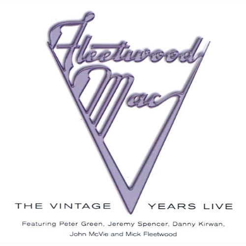 Fleetwood Mac The Vintage Years Live - compact disc