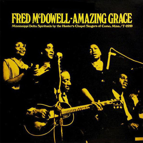 Fred McDowell Amazing Grace - vinyl LP